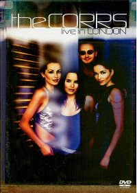 Cover The Corrs - Live In London [DVD]